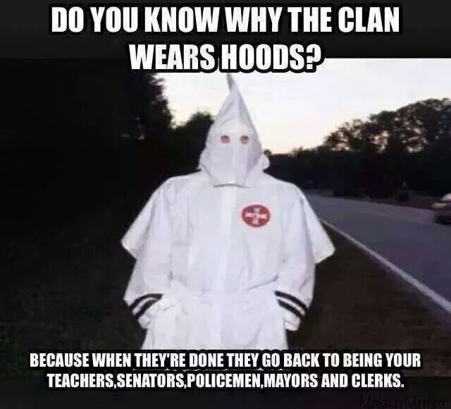 I Keep Telling People The Klan Has Not Disappeared. They