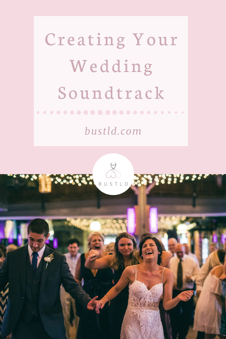 Wedding Soundtrack Bustld Planning Your Wedding Just Got Easier Wedding Songs Wedding Song List Wedding Dj