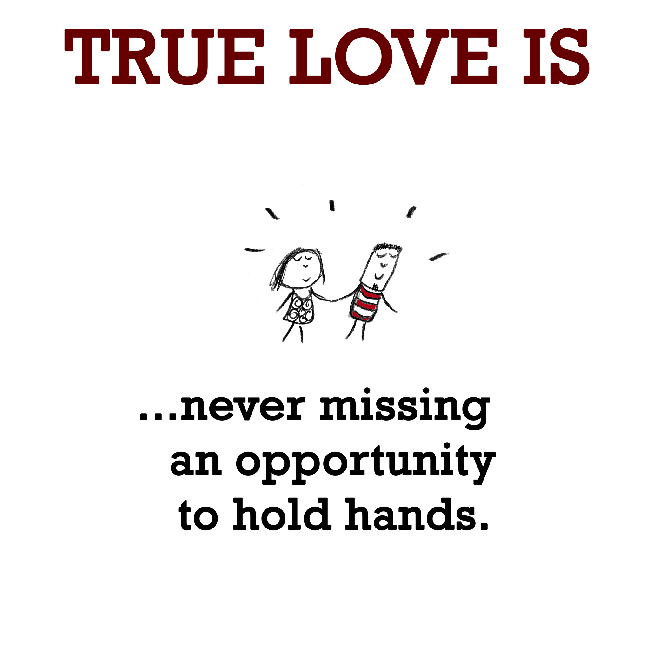 True Love Is Holding Hands Cute Happy Quotes For April True