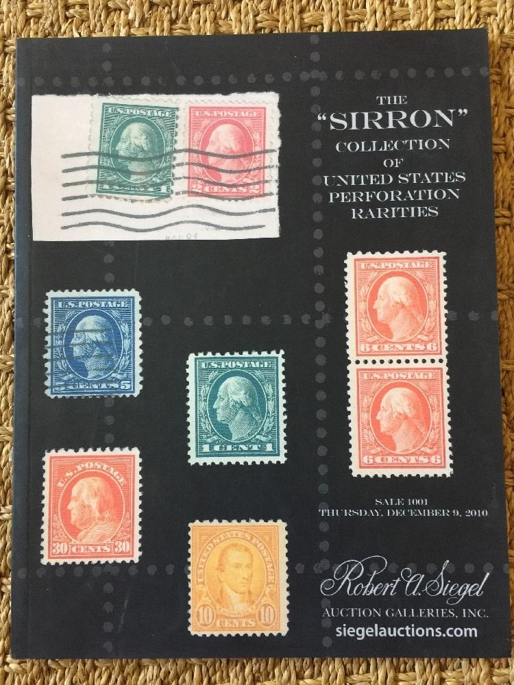 Siegel Stamp Auction Catalog 2010 Sirron Collection U S Postage Stamps Sale 1001 Stamp Auctions Auction Postage Stamps
