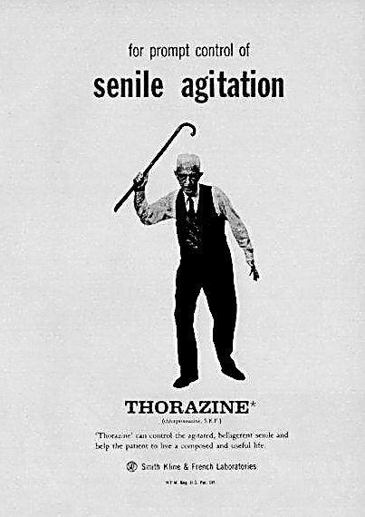 Thorazine Ad.! Thorazine, also known as Chlorpromazine