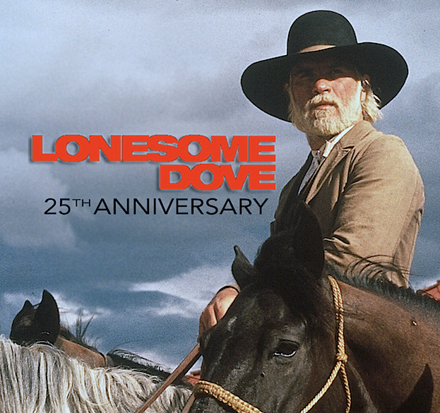 Celebrate the 25th Anniversary of LONESOME DOVE, starring