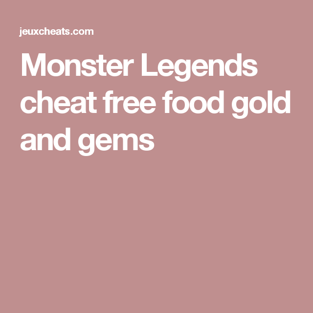 Monster Legends cheat free food gold and gems