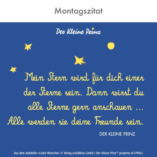 Montagszitat aus der kleine Prinz ©arsEdition | Quotes ...