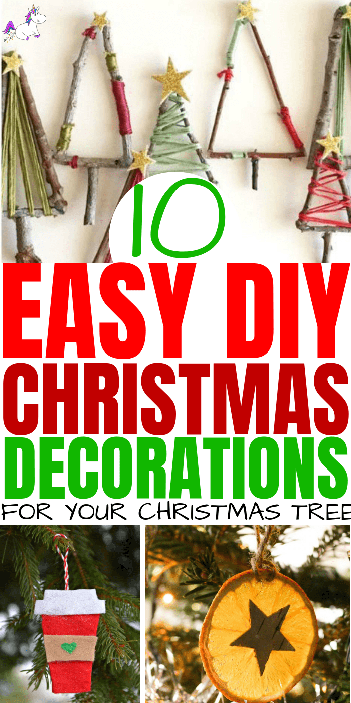 10 Diy Holiday Decorations To Make Your Christmas Tree Look Stunning This Year The Mummy Front Easy Christmas Diy Diy Christmas Decorations Easy Christmas Diy