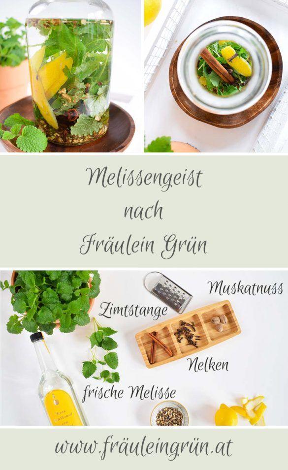 Melissengeist Nach Fraulein Grun Das Universalmittel Fur Die Naturapotheke Lebensmittel Essen Leichte Rezepte Rezepte