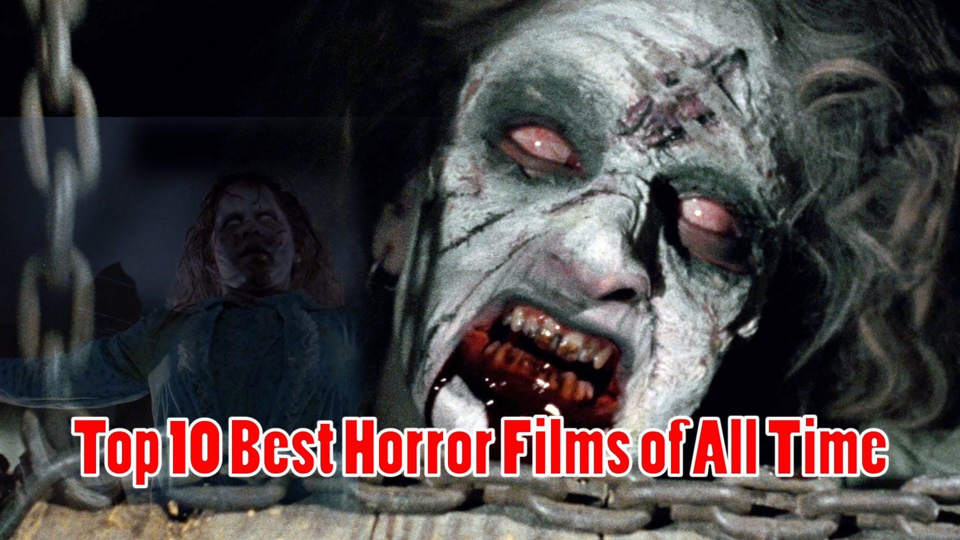 Top 10 Best Horror Movies of All Time Best horrors, Best