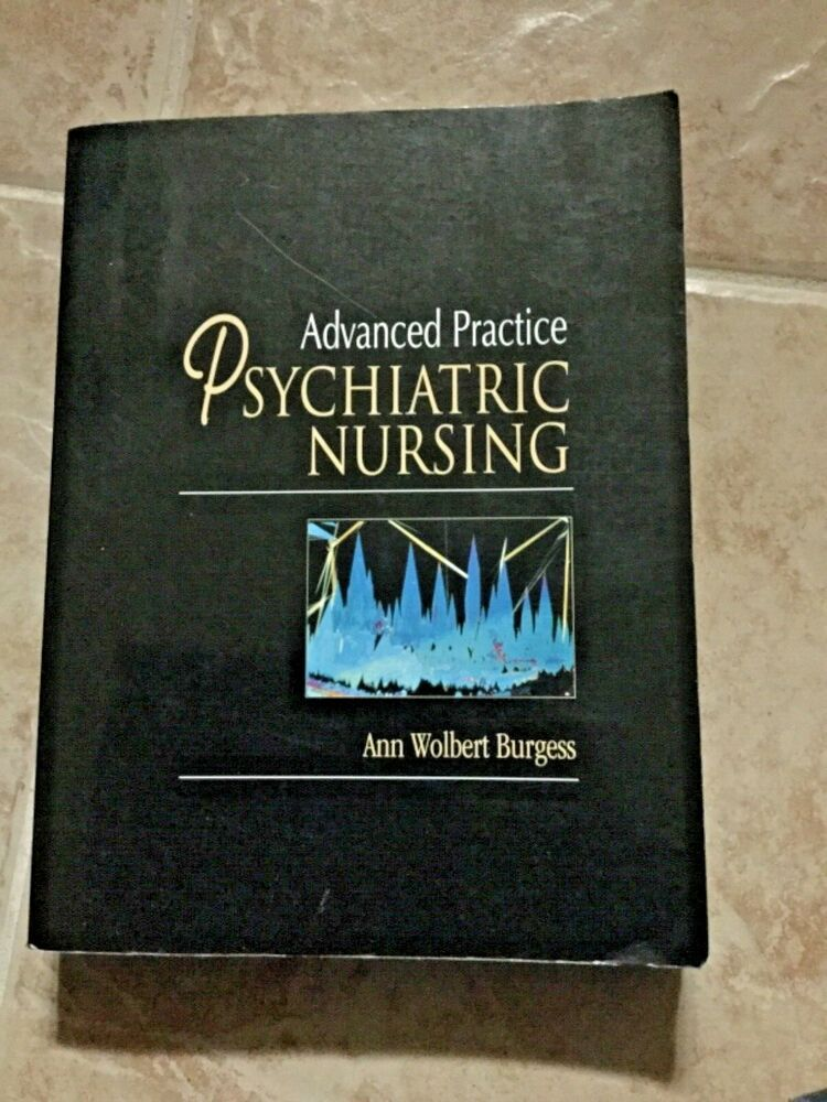 Advance practice of psychiatric nursing textbook 1997