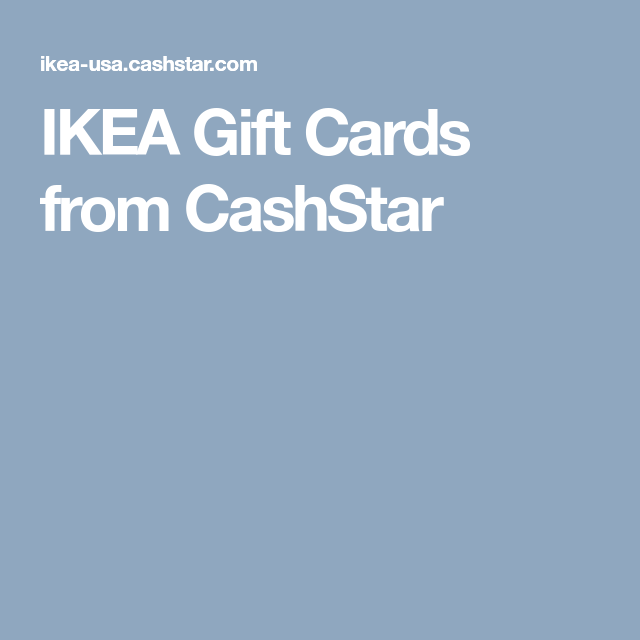 IKEA Gift Cards From CashStar Get $20 EGift Card With Every $100 Gift Card  Purchase.