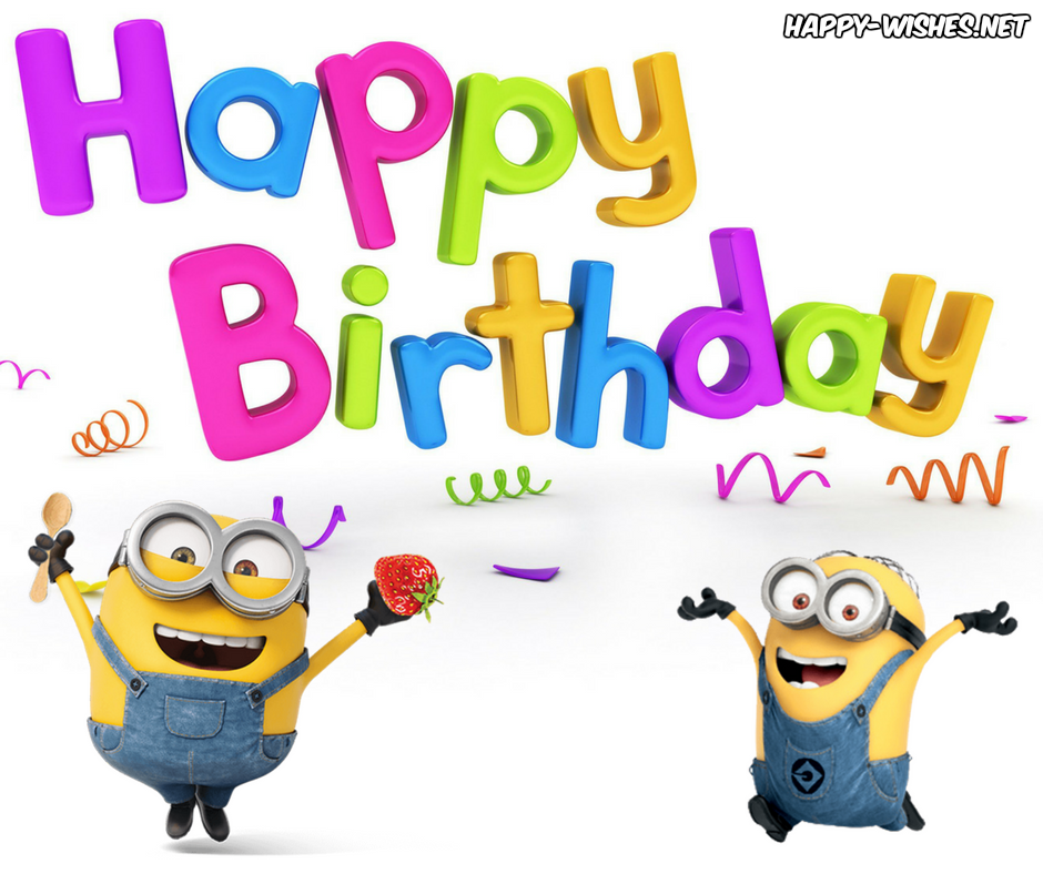 Happy Birthday Minion Images With Images Birthday Wishes