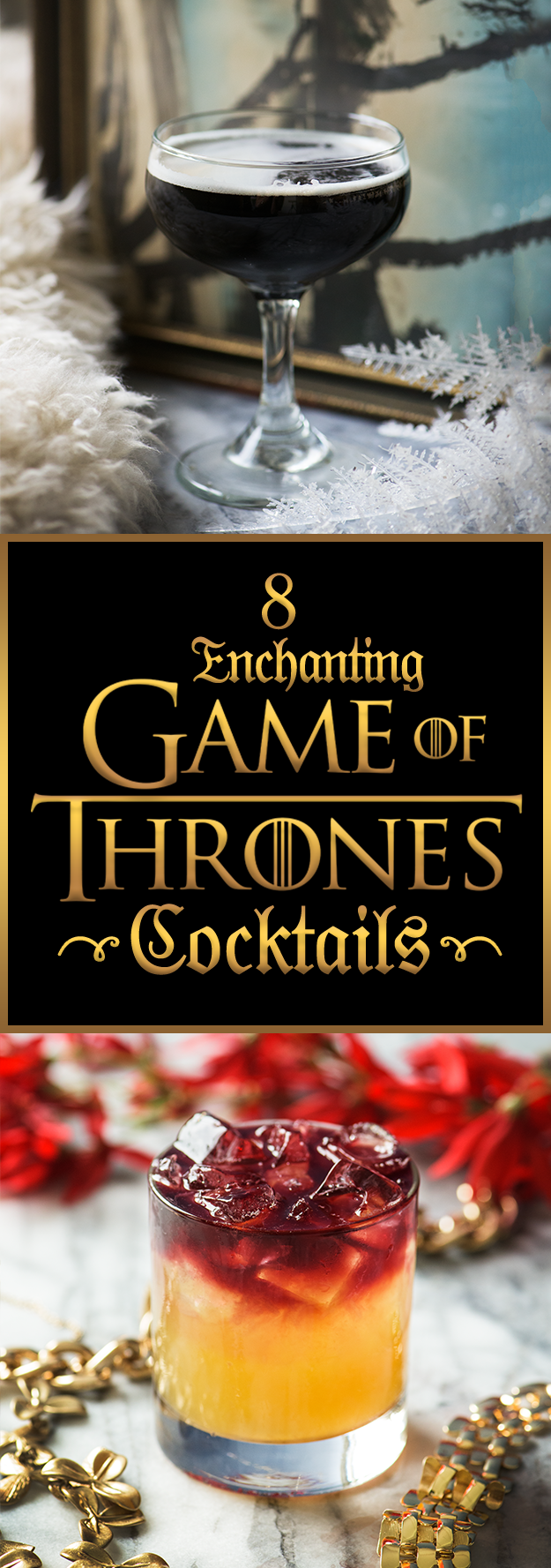 8 Amazing Cocktails For Anyone Obsessed With Game Of Thrones