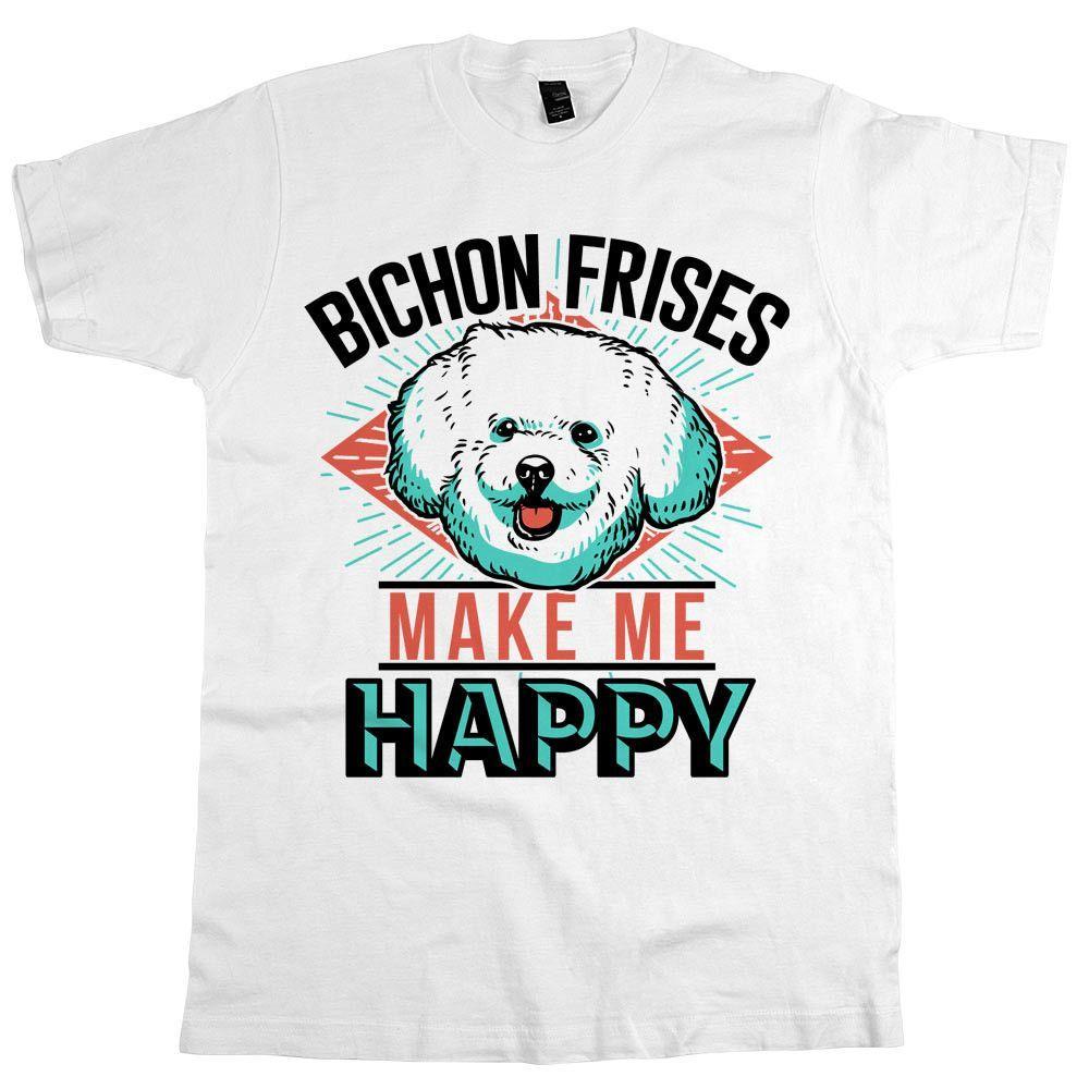 'Bichon Frises Make Me Happy'