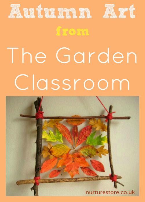 autumn art from the garden classroom - Garden Art Ideas For Kids