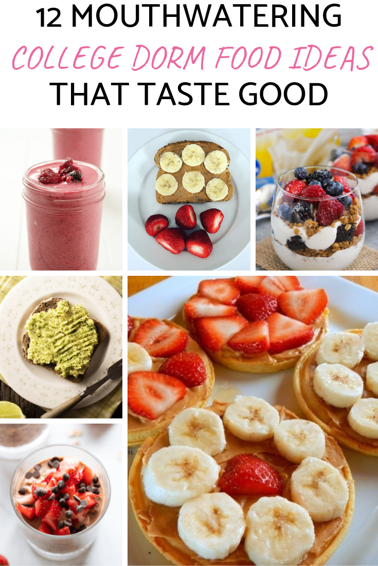 Here Are 12 Mouthwatering College Breakfast Ideas That You Can Make In Your College Dorm These Are Easy Hea College Dorm Food Healthy Bedtime Snacks Dorm Food