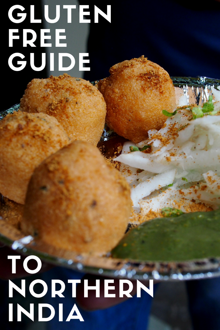 The Celiac's Guide to Northern India | Gluten free guide ...