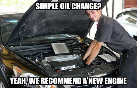 every time I go for an oil change...