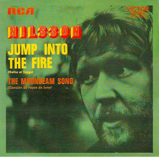 Harry Nilsson Jump Into The Fire / The Moonbeam Song