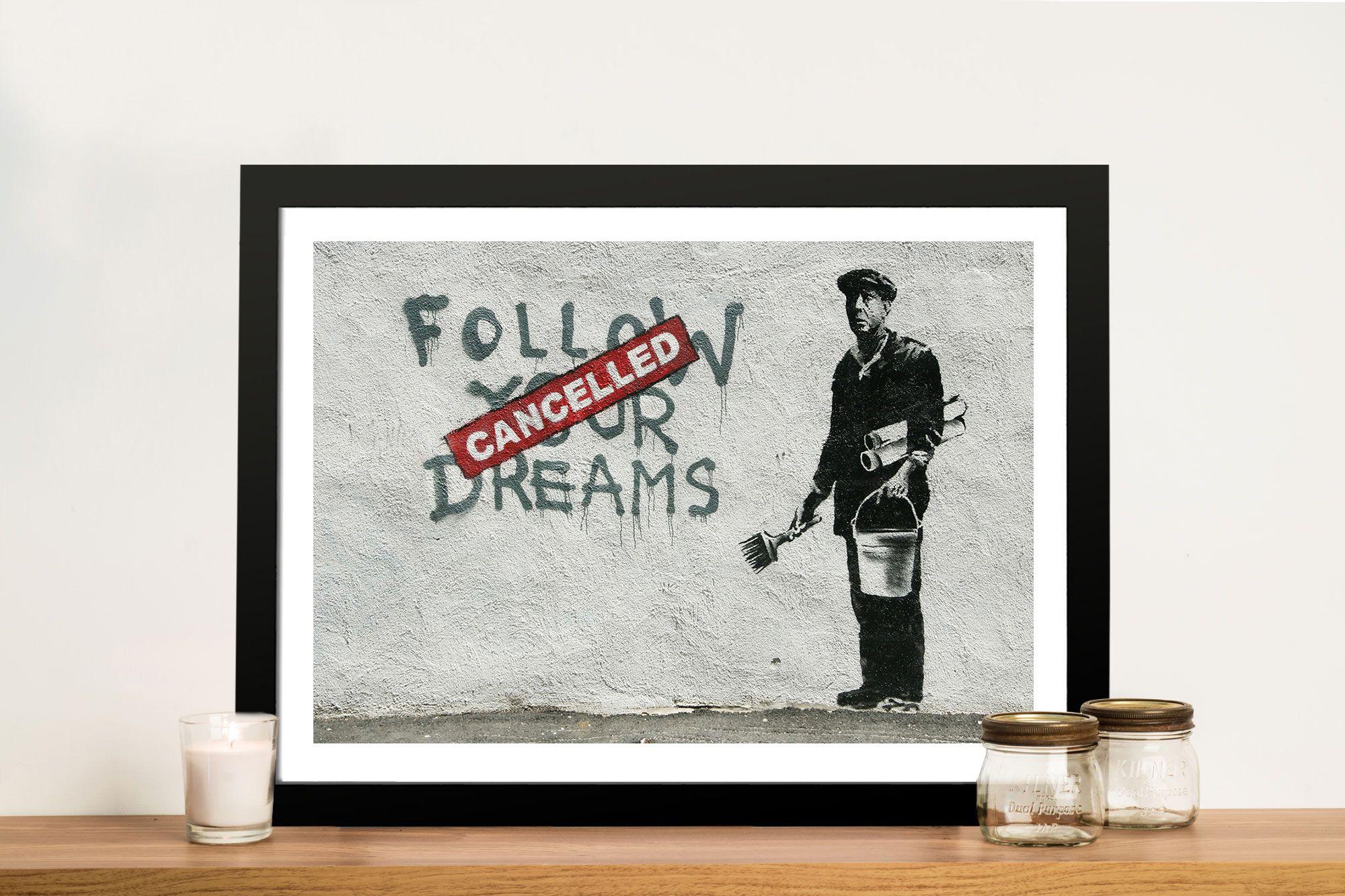 Banksy follow your dreams street art print australia