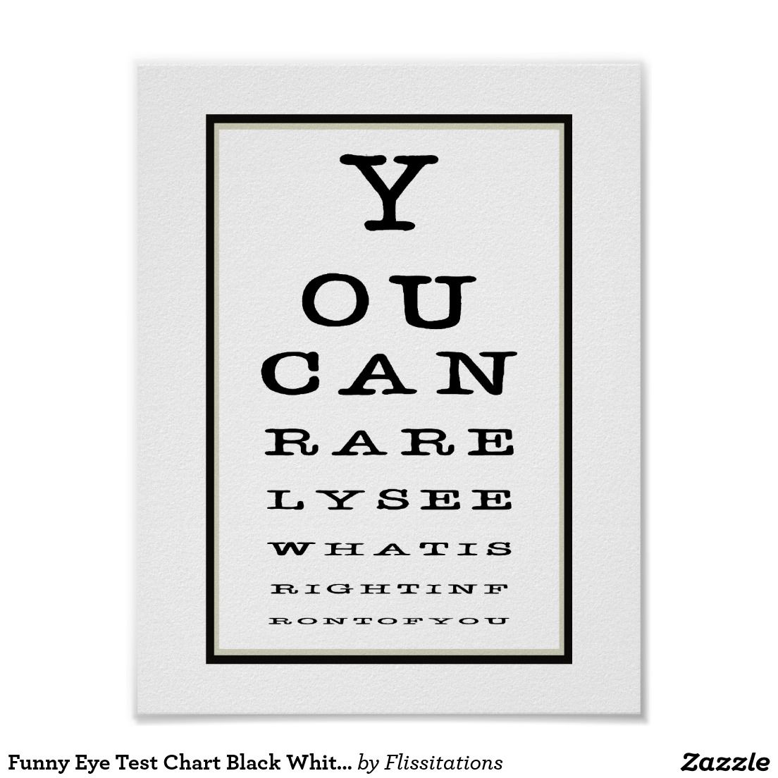 Funny eye test chart black white poster prints funny eye pictures funny eye test chart black white poster prints geenschuldenfo Gallery