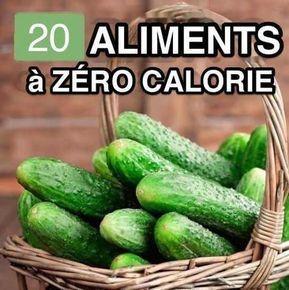 20 Aliments à ZÉRO Calorie Pour Vous Aider à Perdre du