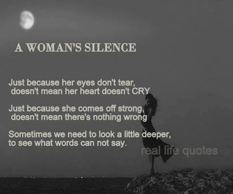 A Womans Silence Inspirational Wise Words Words Sayings