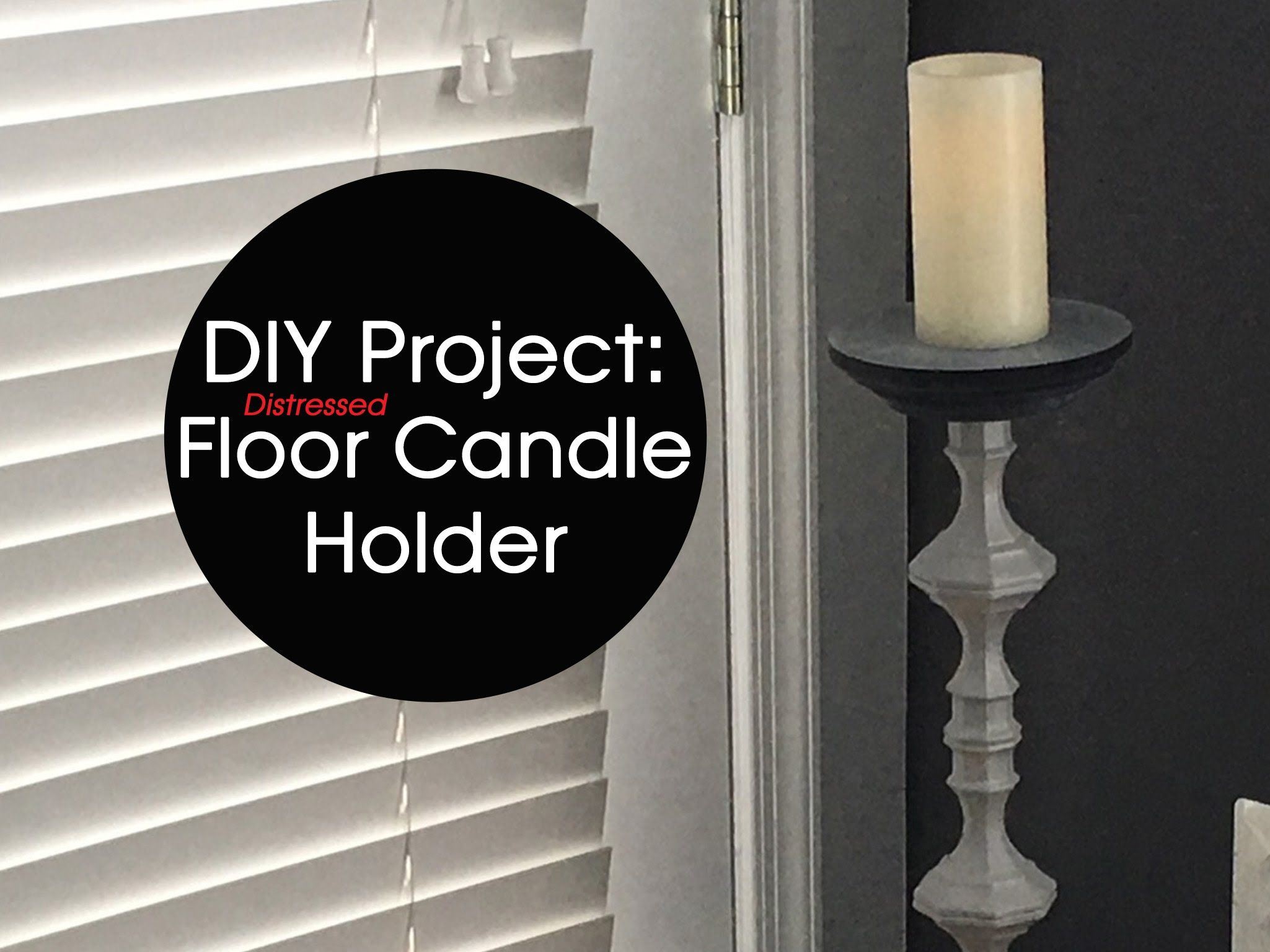 Diy distressed floor candle holder twotoned effect do it