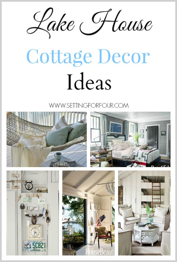 Lake House Cottage Decor Beach House Pinterest House Cottage