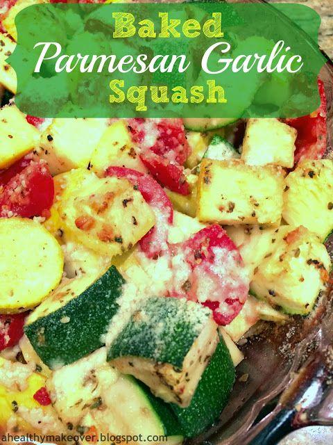 Baked Parmesan Garlic Squash - Healthy, Quick and Easy!