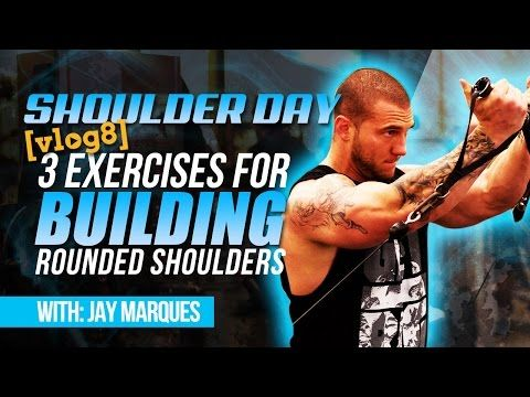 Shoulder Day – 3 Exercises For Building Rounded Shoulders [VLOG 8]