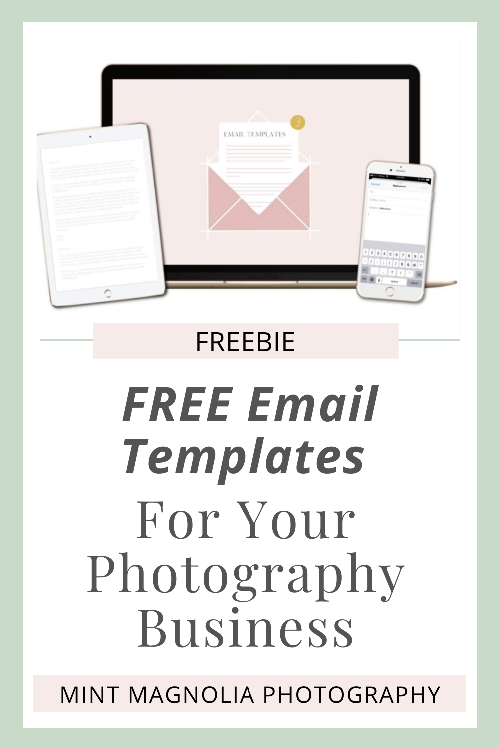 Free Email Templates for Photographers Mint Magnolia