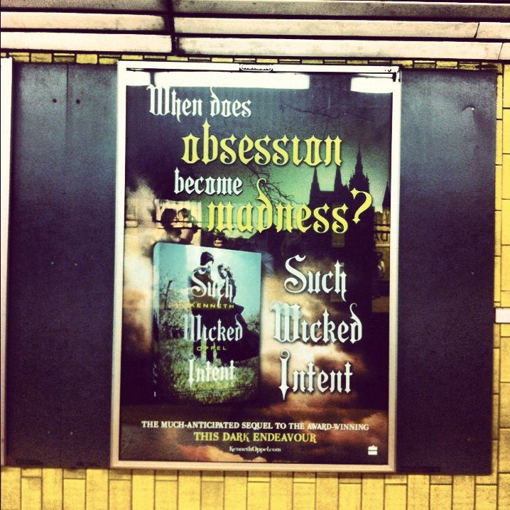 Great subway ad in #Toronto asks: When does obsession become madness? #SuchWickedIntent Kenneth Oppel. #Instagram