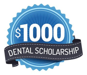 $1000 Dental Scholarship Currently enrolled in an accredited