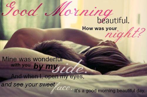 Good Morning Beautiful Quotes Pinterest Unique Morni To True Love Sunshine