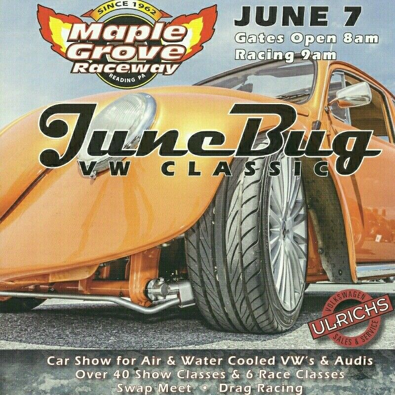 Aircooled And Watercooled Vw Car Show Drag Racing Swap Meet Held At Maple Grove Raceway In Mohnton Pennsylvania On Gr This Year Is June 7 2017