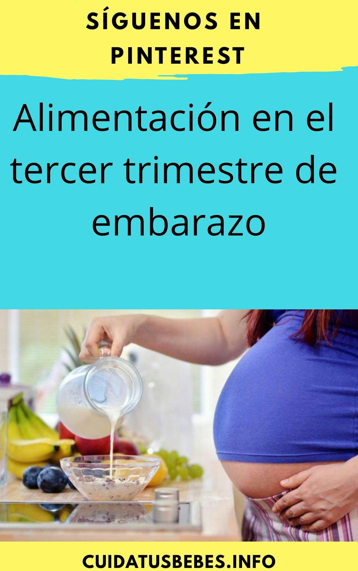 Dieta tercer trimestre de embarazo