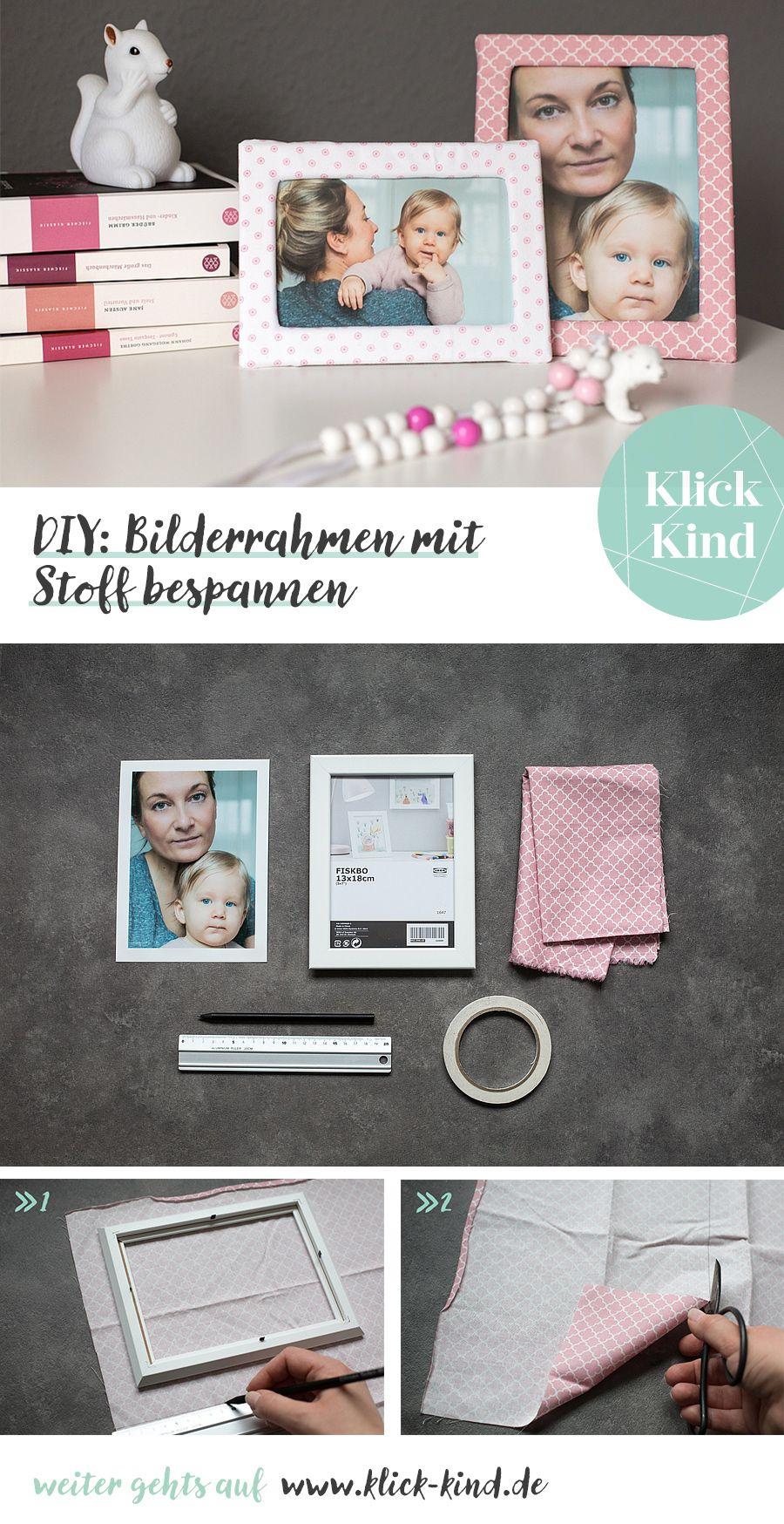 DIY-Anleitung zum Basteln von Bilderrahmen, die mit Stoff bezogen ...