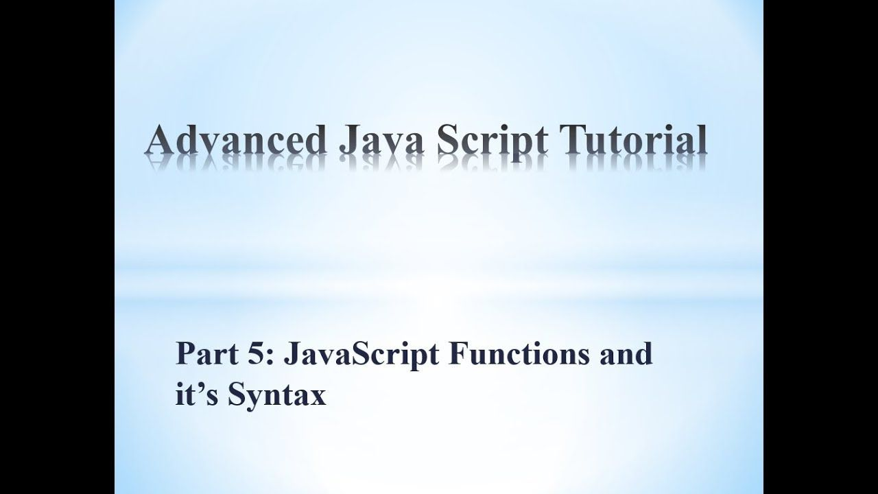 How to write javascript function this is a advanced javascript how to write javascript function this is a advanced javascript tutorial which will explains how to write javascript functions and its syntax baditri Choice Image