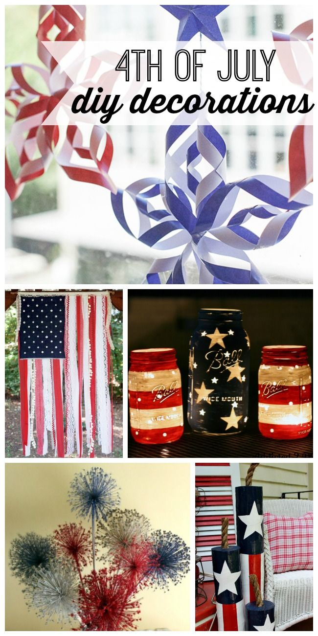 Diy 4th Of July Decorations My Life And Kids 4th Of July Decorations 4th Of July Patriotic Diy
