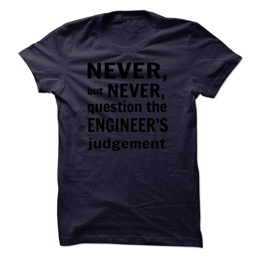 This Shirt Makes A Great Gift For You And Your Family.  Engineer .Ugly Sweater, Xmas  Shirts,  Xmas T Shirts,  Job Shirts,  Tees,  Hoodies,  Ugly Sweaters,  Long Sleeve,  Funny Shirts,  Mama,  Boyfriend,  Girl,  Guy,  Lovers,  Papa,  Dad,  Daddy,  Grandma,  Grandpa,  Mi Mi,  Old Man,  Old Woman, Occupation T Shirts, Profession T Shirts, Career T Shirts,