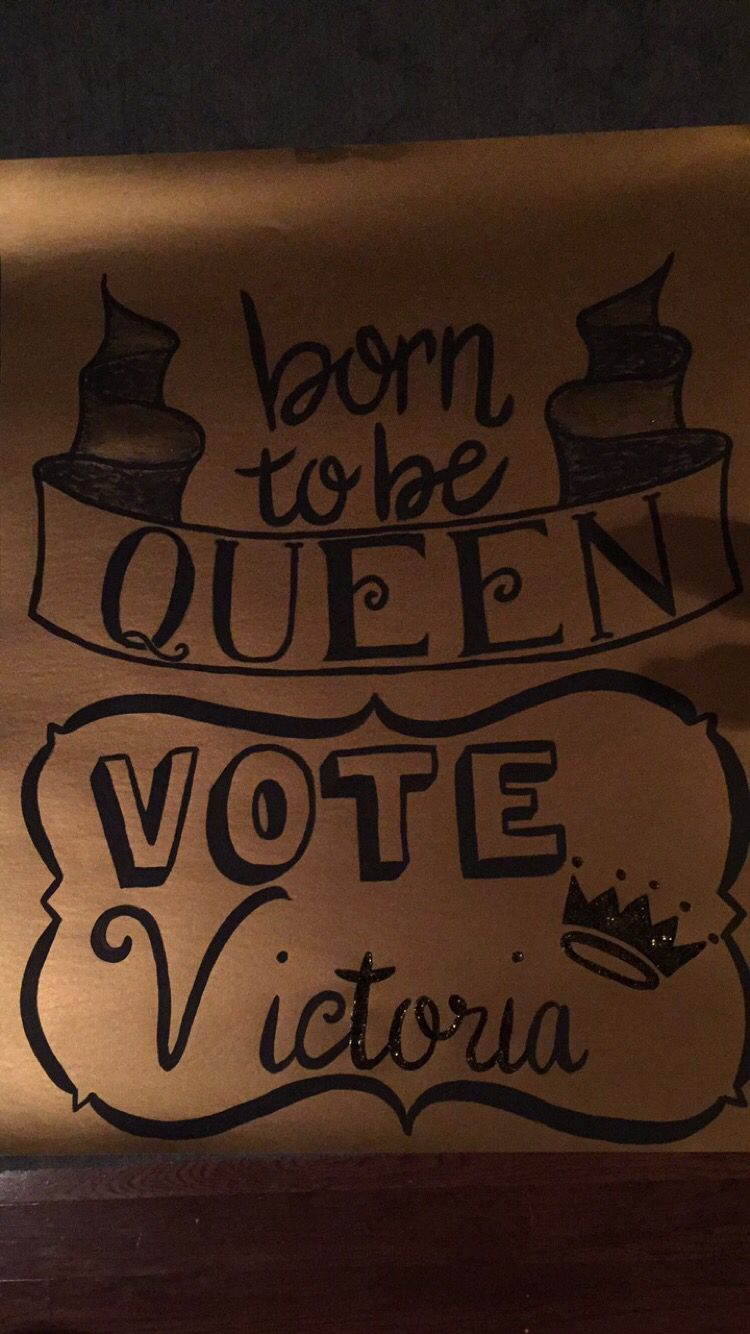 Homecoming queen poster