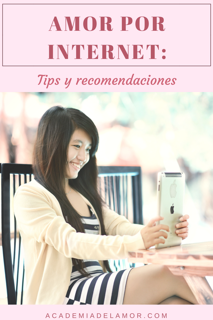 5208aef586a9d Amor por internet  Tips y recomendaciones que toda mujer debe saber ...