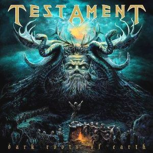 TESTAMENT-Dark Roots of Earth