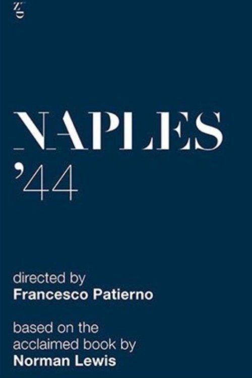 Watch Naples '44 (2016) Full Movie Online Free