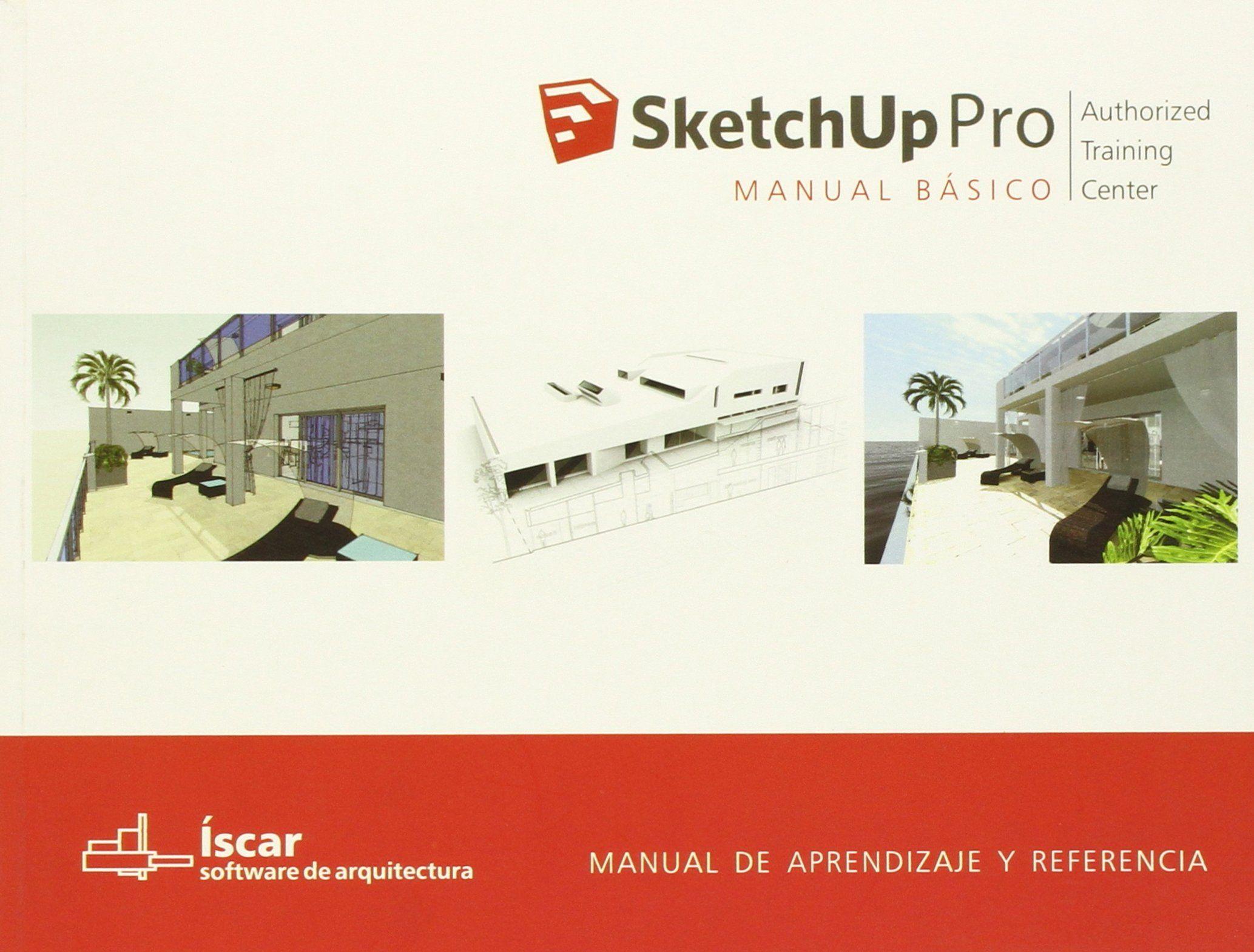 sketchup manual b sico manual de aprendizaje y referencia rh pinterest com sketchup user guide sketchup user's guide pdf