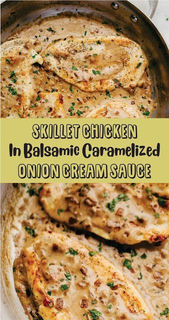 POULET SKILLET À LA SAUCE CRÈME À L'OIGNON CARAMÉLISÉ BALSAMIQUE #poulet #recette de poulet #déjeuner #easyrecipe