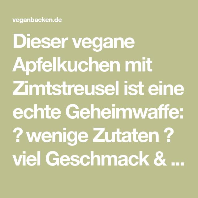 Veganer Apfelkuchen mit Zimtstreusel: Einfach beeindrucken!