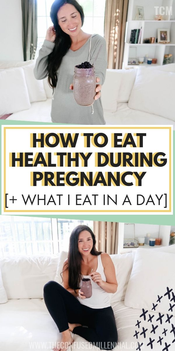 How To Eat Healthy During Pregnancy [+ What I Eat In A Day While Pregnant] images