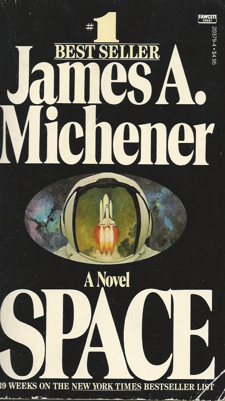 Space  James A. Michener  1982