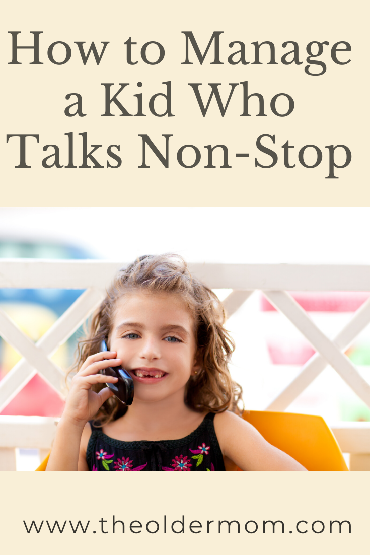 Here are some tips to help you manage the non-stop talker in your life. There are times we just need a few minutes of peace and quiet and here are some suggestions to help you get that. #momadvice #adviceformoms #kidswhotalkalot
