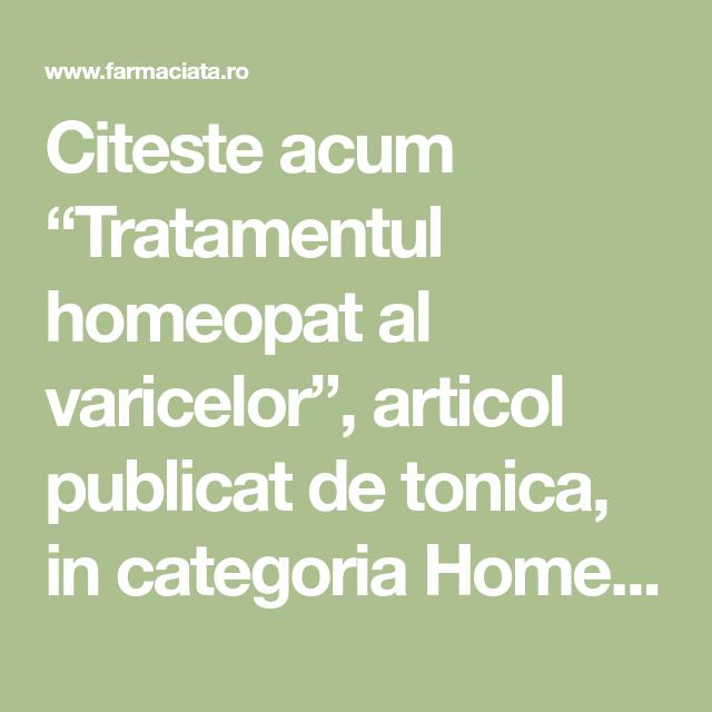 homeopatie în tratamentul varicelor)